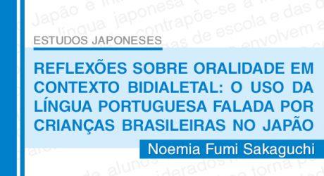 Reflexões sobre Oralidade em Contexto Bidialetal: o Uso da Língua Portuguesa Falada por Crianças Brasileiras no Japão