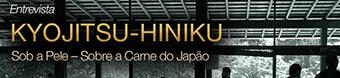 Entrevista KYOJITSU-HINIKU